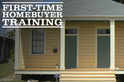 First Time Home Buyer Training New Orleans