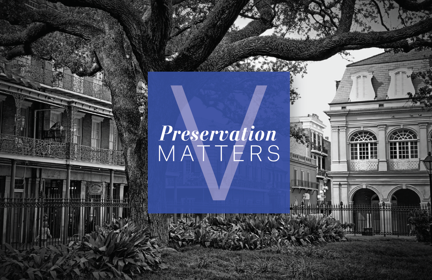 Preservation Resource Center And The Historic New Orleans Collection Will Host In Looking Back Moving Forward A Symposium